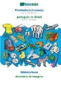 Babadada Gmbh - BABADADA, Plattdüütsch (Holstein) - português do Brasil, Bildwöörbook - dicionário de imagens - Low German (Holstein) - Brazilian Portuguese, visual dictionary