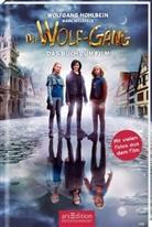 Marc Hillefeld, Wolfgan Hohlbein, Wolfgang Hohlbein - Die Wolf-Gäng - Das Buch zum Film