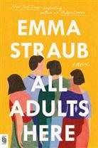 Emma Straub - ALL ADULTS HERE
