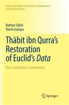 Yoichi Isahaya, Natha Sidoli, Nathan Sidoli - Thabit ibn Qurra's Restoration of Euclid's Data
