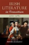 Moyra (Queen''''s University Belfast) Haslett, Moyra Haslett, Moyra (Queen's University Belfast) Haslett - Irish Literature in Transition, 1700-1780: Volume 1