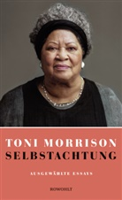 Toni Morrison - Selbstachtung