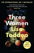 Lisa Taddeo - THREE WOMEN