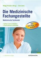 Eva Lenz, Helga Kristin, Helg Kristin (Dr. med.) - Die Medizinische Fachangestellte