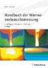 Franz Adunka, Franz (Prof. Dr. phil. Dr. techn.) Adunka - Handbuch der Wärmeverbrauchsmessung