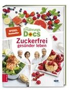Anne Fleck, Anne (Dr. med. Fleck, Jörn Klasen, Jörn (Dr. med. Klasen, Rie, Matthias Riedl... - Die Ernährungs-Docs - Zuckerfrei gesünder leben