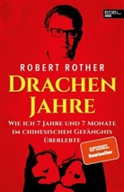 Robert Rother - Drachenjahre