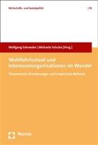 Wolfgan Schroeder, Wolfgang Schroeder, Schulze, Michaela Schulze - Wohlfahrtsstaat und Interessenorganisationen im Wandel