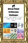 Today Doggy - African Pitbull 20 Milestone Challenges African Pitbull Memorable Moments.Includes Milestones for Memories, Gifts, Socialization & Training Volume 1