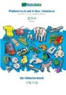 Babadada Gmbh - BABADADA, Plattdüütsch mit Artikel (Holstein) - Korean (in Hangul script), dat Bildwöörbook - visual dictionary (in Hangul script)