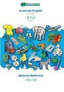 Babadada Gmbh - BABADADA, American English - Korean (in Hangul script), pictorial dictionary - visual dictionary (in Hangul script) - US English - Korean (in Hangul script), visual dictionary