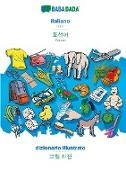Babadada Gmbh - BABADADA, italiano - Korean (in Hangul script), dizionario illustrato - visual dictionary (in Hangul script) - Italian - Korean (in Hangul script), visual dictionary
