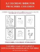 James Manning - Preschool Coloring Worksheets (A Coloring book for Preschool Children)