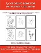 James Manning - Fun Crafts for Kids (A Coloring book for Preschool Children)