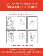 James Manning - Fun Projects for Kids (A Coloring book for Preschool Children)