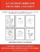 James Manning - Kindergarten Coloring Games (A Coloring book for Preschool Children)