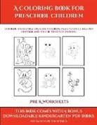James Manning - Pre K Worksheets (A Coloring book for Preschool Children)