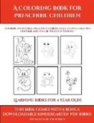 James Manning - Learning Books for 4 Year Olds (A Coloring book for Preschool Children)