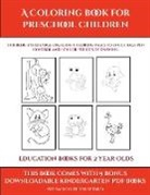James Manning - Education Books for 2 Year Olds (A Coloring book for Preschool Children)