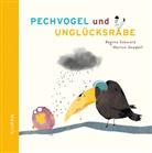 Marion Goedelt, Regina Schwarz, Marion Goedelt - Pechvogel und Unglücksrabe