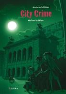 Andreas Schlüter, Andreas Schlüter, Markus Spang - City Crime - Walzer in Wien