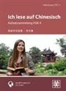 Hefei Huang - Ich lese auf Chinesisch - Aufsatzsammlung HSK 4, m. MP3-CD