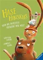 Günther Jakobs, Andreas König, Günther Jakobs - Hase Hibiskus und die dicksten Freunde der Welt