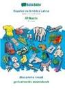 Babadada Gmbh - BABADADA, Español de América Latina - Afrikaans, diccionario visual - geillustreerde woordeboek