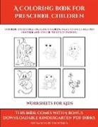 James Manning - Worksheets for Kids (A Coloring book for Preschool Children)