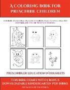 James Manning - Preschooler Education Worksheets (A Coloring book for Preschool Children)