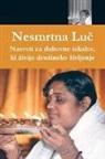 Amma, Sri Mata Amritanandamayi Devi - Immortal Light: (Slovenian Edition)