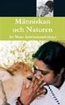 Amma, Sri Mata Amritanandamayi Devi - Manniskan och Naturen