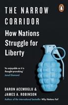 Daro Acemoglu, Daron Acemoglu, James A Robinson, James A. Robinson - The Narrow Corridor