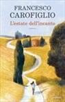 Francesco Carofiglio - L'estate dell'incanto