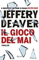 Jeffery Deaver - Il gioco del mai
