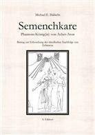 Michael E Habicht, Michael E. Habicht - Semenchkare. Phantom-König(in) von Achet-Aton [4. Ed.]