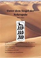 Ott Ernst, Otto Ernst, Michael E Habicht, Michael E. Habicht, Miche Michel, Michel Michel... - Unter dem Siegel der Nekropole 1 & 2 (Sammelband)