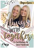 Finj, Finja, Finja und Svea, Svea - Always. Better. Together.