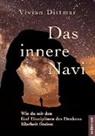 Vivian Dittmar - Das innere Navi - Wie du mit den fünf Disziplinen des Denkens Klarheit findest