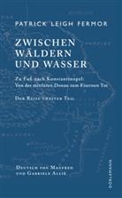 Patrick Leigh Fermor, Manfred Allié, Gabriele Kempf-Allié - Zwischen Wäldern und Wasser