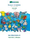 Babadada GmbH - BABADADA, Deutsch mit Artikeln - Ikirundi, das Bildwörterbuch - kazinduzi y ibicapo - German with articles - Kirundi, visual dictionary
