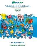 Babadada Gmbh - BABADADA, Plattdüütsch mit Artikel (Holstein) - Ikirundi, dat Bildwöörbook - kazinduzi y ibicapo - Low German with articles (Holstein) - Kirundi, visual dictionary