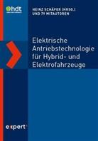 Heinz Schäfer, Heinz u a Schäfer, Werne Klaffke (Prof. Dr.), Heinz Schäfer - Elektrische Antriebstechnologie für Hybrid- und Elektrofahrzeuge