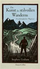 Stephen Graham - Die Kunst des stilvollen Wanderns