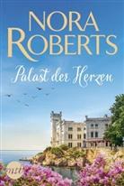 Nora Roberts - Palast der Herzen