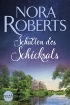 Nora Roberts - Schatten des Schicksals