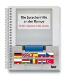 Sigurd Ehringer - Die Sprachenhilfe an der Rampe