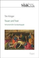 Tim Krüger - Trauer und Trost
