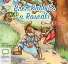 Enid Blyton - Brer Rabbit's a Rascal! (Hörbuch)
