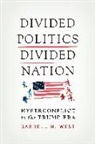 Darrell M. West - Divided Politics, Divided Nation